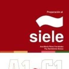 Libros: PREPARACIÓN AL SIELE. Lote 244023970