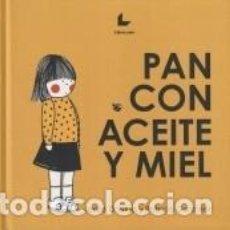 Libros: PAN CON ACEITE Y MIEL. Lote 244178965