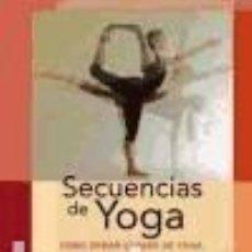 Libros: SECUENCIAS DE YOGA: CÓMO CREAR CLASES DE YOGA. Lote 244204270