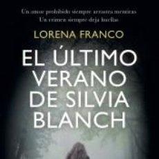 Libros: EL ÚLTIMO VERANO DE SILVIA BLANCH. Lote 244489850