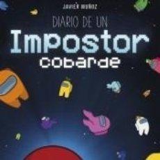 Libros: DIARIO DE UN IMPOSTOR COBARDE. Lote 244503840
