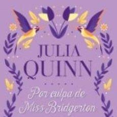 Libros: POR CULPA DE MISS BRIDGERTON (SERIE ROBESKY: LA PRECUELA BRIDGERTON). Lote 244503855