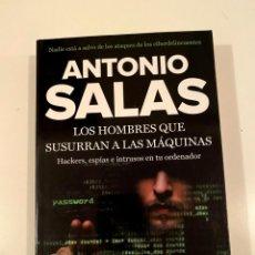 """Libros: """"LOS HOMBRES QUE SUSURRAN A LAS MÁQUINAS"""" - ANTONIO SALAS. Lote 245167250"""