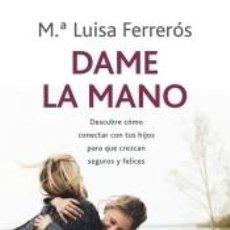 Libros: DAME LA MANO. Lote 245192060