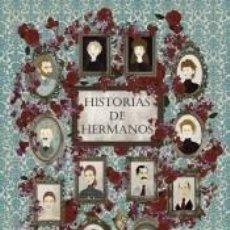 Libros: HISTORIAS DE HERMANOS. Lote 245192065