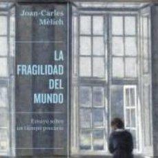 Libros: LA FRAGILIDAD DEL MUNDO. Lote 245192150