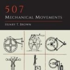 Libros: 507 MECHANICAL MOVEMENTS. Lote 245361300