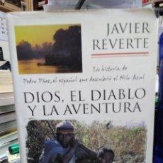 Libros: DIOS, EL DIABLO Y LA AVENTURA-JAVIER REVERTE-EDITA PLAZA&JANES 1°EDICIÓN 2001. Lote 245410010