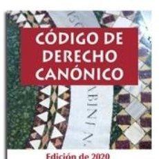 Libros: CÓDIGO DE DERECHO CANÓNICO: EDICIÓN DE 2020 CON TODAS LAS MODIFICACIONES DECRETADAS POR LOS PAPAS. Lote 245414735