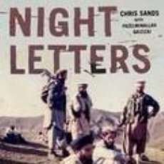 Libros: NIGHT LETTERS: GULBUDDIN HEKMATYAR AND THE AFGHAN ISLAMISTS WHO CHANGED THE WORLD. Lote 245415180
