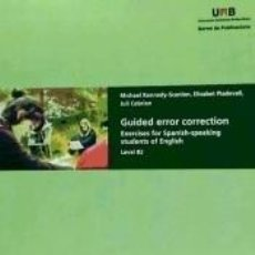 Libros: GUIDED ERROR CORRECTION: EXERCISES FOR SPANISH-SPEAKING STUDENTS OF ENGLISH. BOOK 2. Lote 245901795