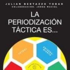 Libros: LA PERIODIZACIÓN TÁCTICA ES.... Lote 245901815