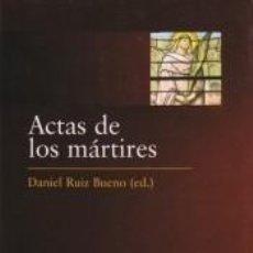 Libros: ACTAS DE LOS MÁRTIRES. Lote 245915375