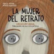 Libros: LA MUJER DEL RETRATO. Lote 245915445