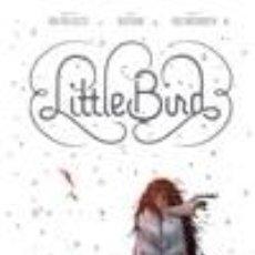 Libros: LITTLE BIRD. Lote 245915610