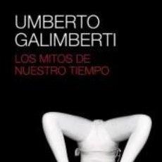 Libros: LOS MITOS DE NUESTRO TIEMPO. Lote 245915620