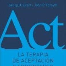 Libros: TERAPIA DE ACEPTACIÓN Y COMPROMISO. Lote 245915685