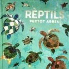 Libros: RÈPTILS PERTOT ARREU. Lote 245915720