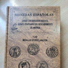 Libros: LA MONEDA ESPAÑOLA DESDE LOS VISIGODOS HASTA EL V CENTENARIO DEL D. A. AUTORES CAYON-CASTAN AÑO 199. Lote 246235720