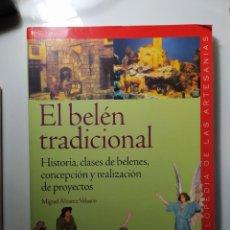 Libros: LIBRO.EL BELÉN TRADICIONAL. AÑO 2004. Lote 246245725