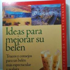 Libros: LIBRO.IDEAS PARA MEJORAR SU BELÉN . AÑO 2004. Lote 246246160