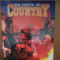 Libros: GUÍA ESENCIAL DEL COUNTRY. Lote 246262120