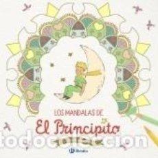 Libros: LOS MANDALAS DE EL PRINCIPITO. Lote 246290965