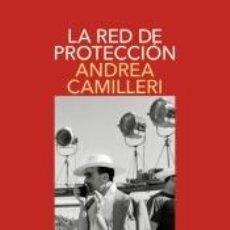 Libros: LA RED DE PROTECCIÓN (COMISARIO MONTALBANO 30). Lote 246490350