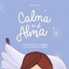 Libros: CALMA EN EL ALMA. Lote 246490355