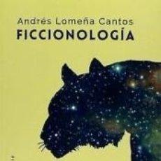 Libros: FICCIONOLOGÍA: LA CONSTRUCCIÓN DE LOS MUNDOS NARRATIVOS. Lote 246498790