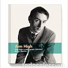 Libros: AIM HIGH: PAUL WELLER IN PHOTOGRAPHS 1978-2015. Lote 251205195