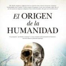 Libros: EL ORIGEN DE LA HUMANIDAD. Lote 253709560