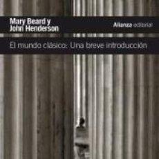 Libros: EL MUNDO CLÁSICO: UNA BREVE INTRODUCCIÓN. Lote 253907710