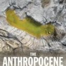 Libros: THE ANTHROPOCENE: A MULTIDISCIPLINARY APPROACH. Lote 254545095