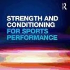 Libros: STRENGTH AND CONDITIONING FOR SPORTS PERFORMANCE. Lote 254545125