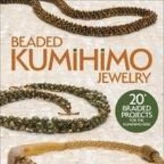 Libros: BEADED KUMIHIMO JEWELRY. Lote 254545300