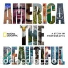 Libros: AMERICA THE BEAUTIFUL: A STORY IN PHOTOGRAPHS. Lote 254545360