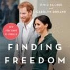Libros: FINDING FREEDOM: HARRY AND MEGHAN AND THE MAKING OF A MODERN ROYAL FAMILY. Lote 254545455