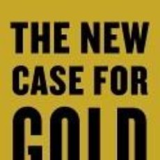 Libros: THE NEW CASE FOR GOLD. Lote 254545695