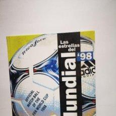 Libros: EL AÑO DEL FÚTBOL MUNDIAL,LAS ESTRELLAS DEL 98. Lote 254641220