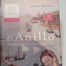 Libros: EL ANILLO. JORGE MOLIST. Lote 255555940
