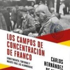 Livros: LOS CAMPOS DE CONCENTRACIÓN DE FRANCO. Lote 256039570