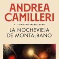 Libros: LA NOCHEVIEJA DE MONTALBANO (COMISARIO MONTALBANO 6). Lote 261348200