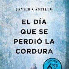 Libros: EL DÍA QUE SE PERDIÓ LA CORDURA (EDICIÓN LIMITADA A PRECIO ESPECIAL). Lote 261348210