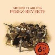 Libros: EL CAPITÁN ALATRISTE (EDICIÓN LIMITADA A PRECIO ESPECIAL) (LAS AVENTURAS DEL CAPITÁN ALATRISTE 1). Lote 261348260