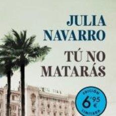 Libros: TÚ NO MATARÁS (EDICIÓN LIMITADA A PRECIO ESPECIAL). Lote 261348330