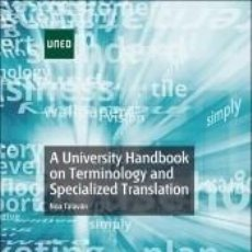 Libros: A UNIVERSITY HANDBOOK ON TERMINOLOGY AND SPECIALIZED TRANSLATION. Lote 261365650