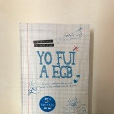 Libri: YO FUI A EGB - JAVIER IKAZ Y JORGE DÍAZ - 5A EDICIÓN - PLAZA JANES. Lote 261932040