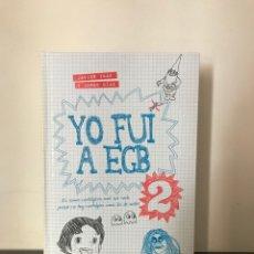 Libri: YO FUI A EGB 2 - JAVIER IKAZ Y JORGE DÍAZ - PLAZA JANES. Lote 261932690