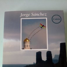 Libros: LIBRO SIETE VIAJES A ISLAS EXTRAORDINARIAS . JORGE SÁNCHEZ. EDITORIAL MANAKEL. AÑO 2011.. Lote 262022420